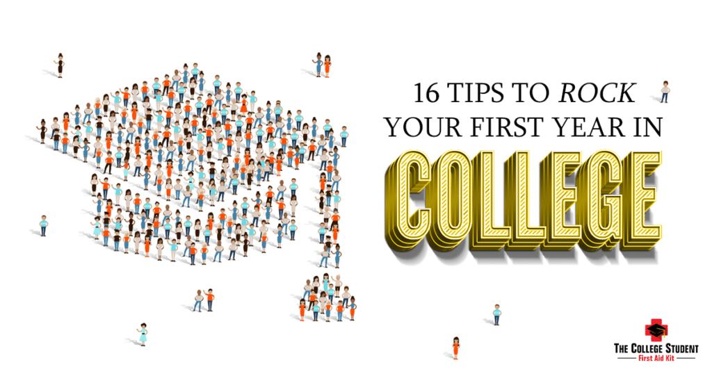 16 Tips for Freshmen