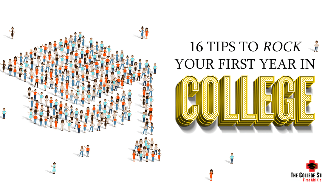 16 Tips to Rock Your First Year in College