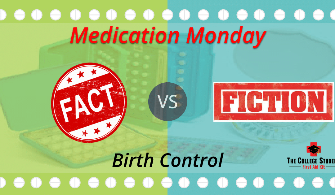 Birth Control – Fact vs Fiction