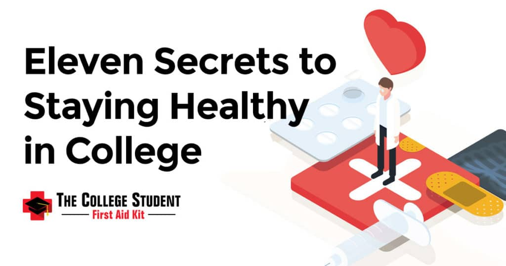 Secrets to Staying Healthy in College